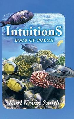 Intuitions by Karl Kevin Smith