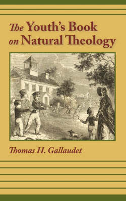 The Youth's Book of Natural Theology by Thomas H. Gallaudet image