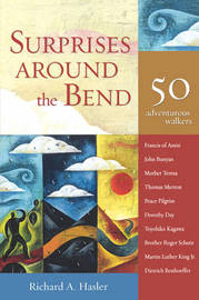 Surprises Around the Bend by Richard A. Hasler