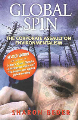 Global Spin: the Corporate Assault on Environmentalism by Sharon Beder image