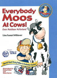 Everybody Moos at Cows by Lisa Funari Willever