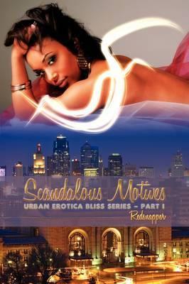 Scandalous Motives by Redsnapper image