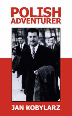 Polish Adventurer by Jan Kobylarz