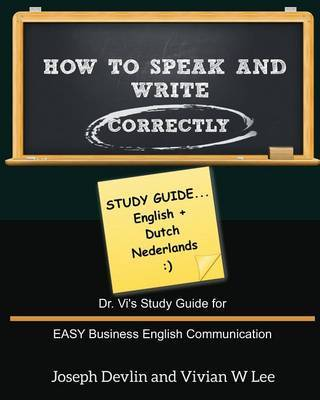 How to Speak and Write Correctly by Vivian W Lee