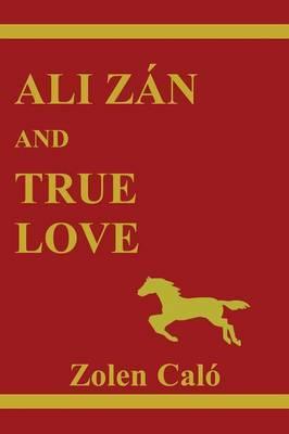 Ali Zan and True Love by Zolen Calo image