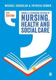 Doing a Literature Review in Nursing, Health and Social Care by Michael Coughlan image