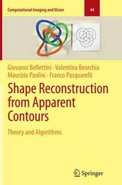 Shape Reconstruction from Apparent Contours by Giovanni Bellettini