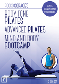 Rocco Sorace: Body Tone Pilates, Advanced Pilates & Mind And Body Bootcamp on DVD