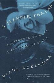 A Slender Thread by Diane Ackerman image