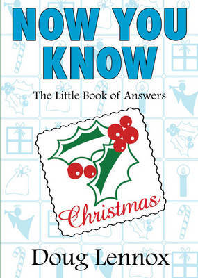 Now You Know Christmas by Doug Lennox image