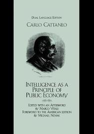 Intelligence as a Principle of Public Economy by Carlo Cattaneo