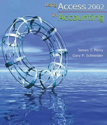 Using Access 2002 in Accounting by Gary P Schneider image