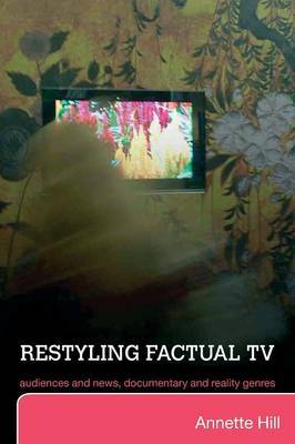 Restyling Factual TV by Annette Hill image
