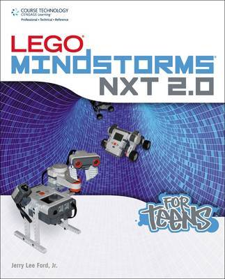 Lego Mindstorms NXT 2.0 for Teens by Jerry Lee Ford (Jr.) image