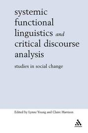 Systemic Functional Linguistics and Critical Discourse Analysis by Lynne Young image