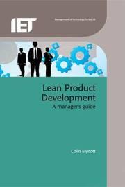 Lean Product Development by Colin Mynott
