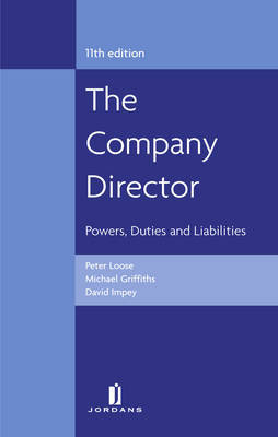 The Company Director: Powers, Duties and Liabilities by Peter Loose image