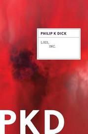 Lies, Inc. by Philip K. Dick