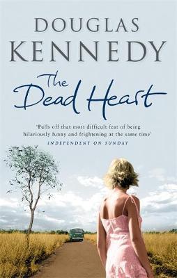 The Dead Heart by Douglas Kennedy image