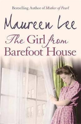 The Girl From Barefoot House by Maureen Lee image