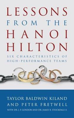 Lessons from the Hanoi Hilton by Taylor Baldwin Kiland image