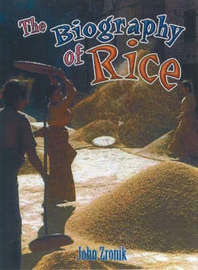 Biography of Rice by John Zronik