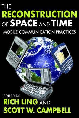 The Reconstruction of Space and Time by Rich Ling