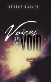 Voices from the Void by Robert Halsey