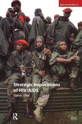 Strategic Implications of HIV/AIDS by Stefan Elbe image
