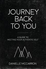 Journey Back to You by Danielle McCarron