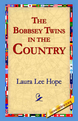 The Bobbsey Twins in the Country by Laura Lee Hope image