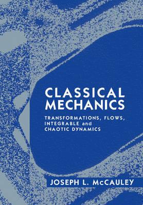 Classical Mechanics by Joseph L. McCauley