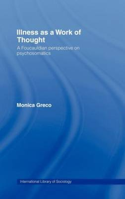 Illness as a Work of Thought by Monica Greco