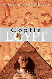 Coptic Egypt: Impacting World Peace by Laila Fares image