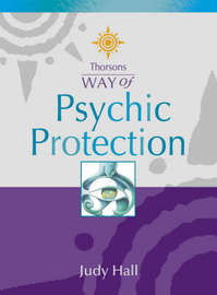 Psychic Protection by Judy Hall image