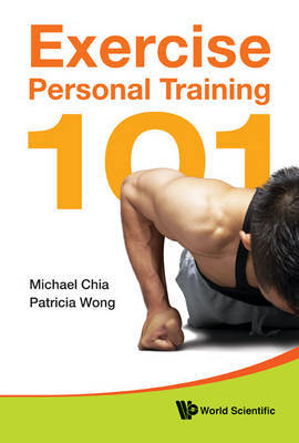 Exercise Personal Training 101 by Michael Chia image