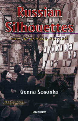 Russian Silhouettes by Genna Sosonko