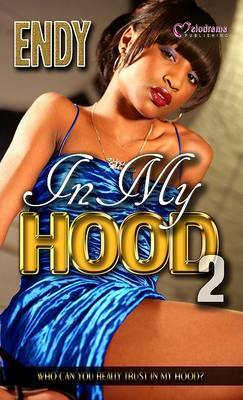 In My Hood 2 by Endy