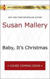 Baby, It's Christmas & Hold Me, Cowboy by Susan Mallery