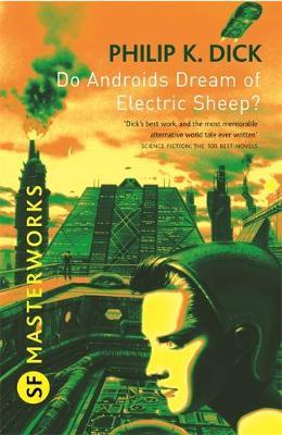 Do Androids Dream of Electric Sheep? (S.F. Masterworks by Philip K. Dick image