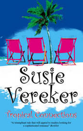 Tropical Connections by Susie Vereker image