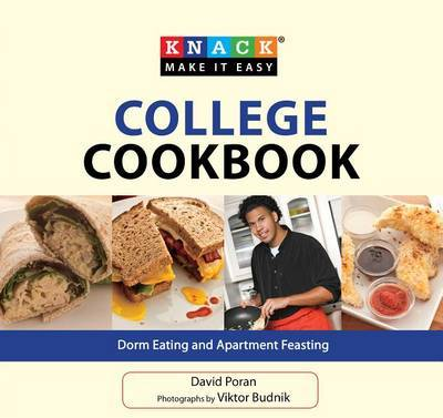 Knack College Cookbook: Dorm Eating and Apartment Feasting by David Poran