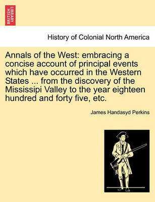 Annals of the West by James Handasyd Perkins image