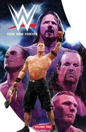 WWE: Then Now Forever Vol. 2 by Dennis Hopeless