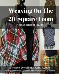 Weaving on the 2ft Square Loom by Ashli Couch