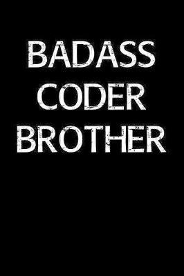 Badass Coder Brother by Standard Booklets image