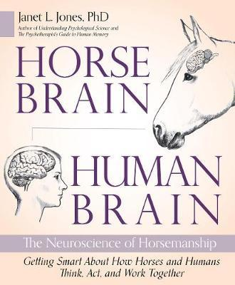 Horse Brain, Human Brain by Janet Jones