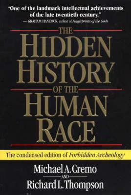 The Hidden History of the Human Race by Michael A. Cremo image