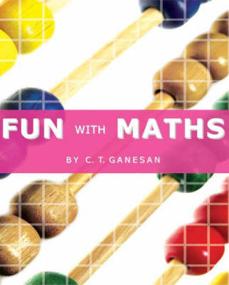 Fun With Maths by C T Ganesan image