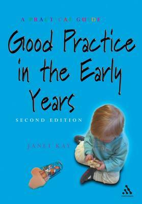Good Practice in Childcare by Janet Kay image